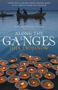 Along The Ganges 1st Edition 9781906598914 1906598916