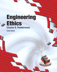 Engineering Ethics 4th Edition 9780132145213 0132145219