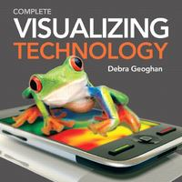 Visualizing Technology, Complete with Student CD 1st edition 9780137056347 0137056346