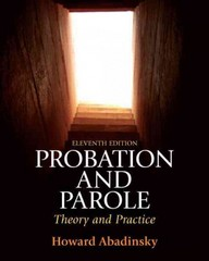 Probation and Parole 11th edition 9780135112472 0135112478