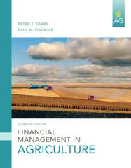 Financial Management in Agriculture 7th edition 9780135037591 013503759X