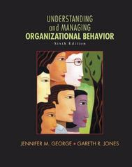 Understanding and Managing Organizational Behavior 6th Edition 9780136124436 0136124437