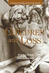 Children and Loss 1st Edition 9781933478647 1933478640