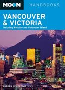Moon Vancouver and Victoria 5th edition 9781598807486 159880748X