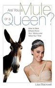 Are You a Mule or a Queen 0 9781936183487 193618348X