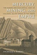 Mercury, Mining, and Empire 1st Edition 9780253356512 0253356512