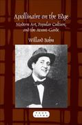 Apollinaire on the Edge 0 9789042031081 9042031085