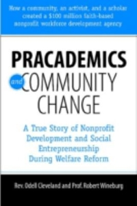 Pracademics and Community Change 1st Edition 9781933478982 1933478985