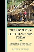 The Peoples of Southeast Asia Today 1st Edition 9780759118638 0759118639