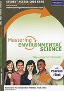 MasteringEnvironmentalScience with Pearson eText Student Access Code Card for Environment 4th edition 9780321721501 0321721500