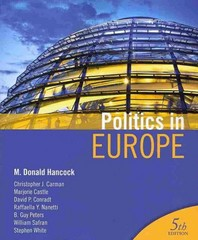 Politics in Europe: An Introduction to Politics in the United Kingdom,France and Germany 5th edition 9781604266115 1604266112