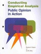 Conducting Empirical Analysis: Public Opinion in Action 1st Edition 9781608716739 1608716732