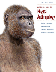 Introduction to Physical Anthropology 13th edition 9781111349684 1111349681