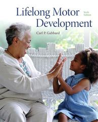 Lifelong Motor Development 6th Edition 9780321734945 0321734947