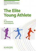 The Elite Young Athlete 1st edition 9783805595506 3805595506