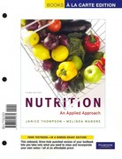 Nutrition: An Applied Approach, Books a la Carte Edition (3rd Edition) 3rd edition 9780321721679 0321721675