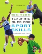 Teaching Cues for Sport Skills for Secondary School Students 6th Edition 9780321962799 0321962796