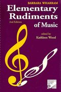 Elementary Rudiments of Music 2nd Edition 9781554402830 1554402832