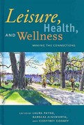 Leisure, Health, and Wellness 1st Edition 9781892132895 1892132893