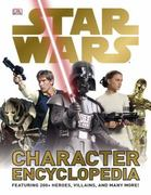 Star Wars Character Encyclopedia 1st Edition 9780756682538 0756682533