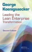 Leading the Lean Enterprise Transformation, Second Edition 2nd Edition 9781439859889 1439859884