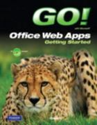 GO! with Microsoft Office Web Apps Getting Started 1st edition 9780132544849 0132544849