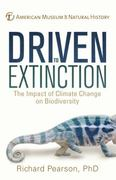Driven to Extinction 1st Edition 9781402772238 1402772238