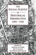 The Social Survey in Historical Perspective, 1880-1940 1st edition 9780521188784 0521188784