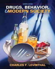 Drugs, Behavior, and Modern Society 7th edition 9780205037261 0205037267