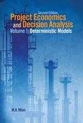 Project Economics and Decision Analysis 2nd Edition 9781630181420 1630181420