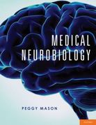 Medical Neurobiology 1st Edition 9780195339970 0195339975
