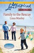 Family to the Rescue 288th edition 9780373815388 0373815387