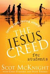 The Jesus Creed for Students 1st Edition 9781557258830 155725883X