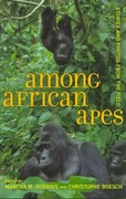 Among African Apes 1st Edition 9780520948839 0520948831