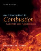 An Introduction to Combustion: Concepts and Applications 3rd Edition 9780073380193 0073380199