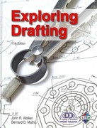 Exploring Drafting 11th Edition 9781605254050 1605254053