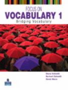 Focus on Vocabulary 1 2nd Edition 9780131376199 0131376195