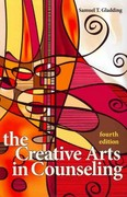 The Creative Arts in Counseling 4th Edition 9781556203145 1556203144