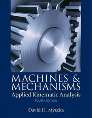 Machines & Mechanisms 4th edition 9780133005110 0133005119