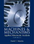 Machines and Mechanisms Applied Kinematic Analysis