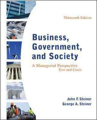 Business, Government, and Society 13th Edition 9780078112676 0078112672