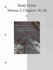 Study Guide, Volume 2, Chapters 16-26 to accompany Financial Accounting and Financial & Managerial Accounting 16th edition 9780077328672 0077328671