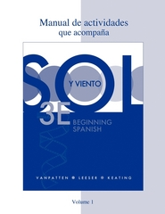 Workbook/Lab Manual (Manual de actividades) Volume 1 for Sol y viento 3rd edition 9780077397746 0077397746