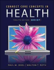 Connect Core Concepts in Health, Brief Version (Loose Leaf) 12th edition 9780073404677 0073404675