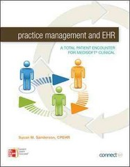 Practice Management and EHR: A Total Patient Encounter for Medisoft Clinical 1st edition 9780073374949 0073374946