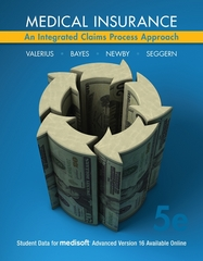 Medical Insurance: An Integrated Claims Process Approach 5th Edition 9780073374918 0073374911