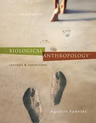 Biological Anthropology:  Concepts and Connections 2nd edition 9780077432966 0077432967