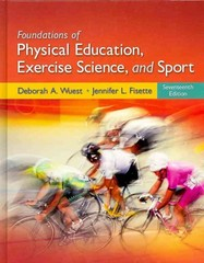 Foundations of Physical Education, Exercise Science, and Sport 17th Edition 9780078095788 0078095786
