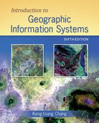 Introduction to Geographic Information Systems with Data Set CD-ROM 6th Edition 9780077465438 0077465431