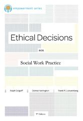 Brooks/Cole Empowerment Series: Ethical Decisions for Social Work Practice 9th Edition 9780840034106 0840034105